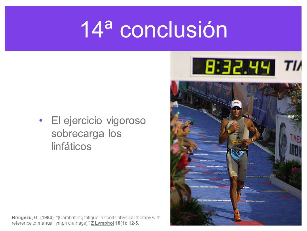 14ª conclusión El ejercicio vigoroso sobrecarga los linfáticos