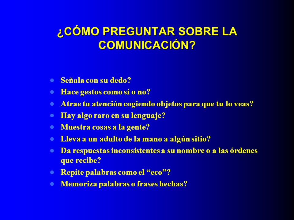 ¿CÓMO PREGUNTAR SOBRE LA COMUNICACIÓN