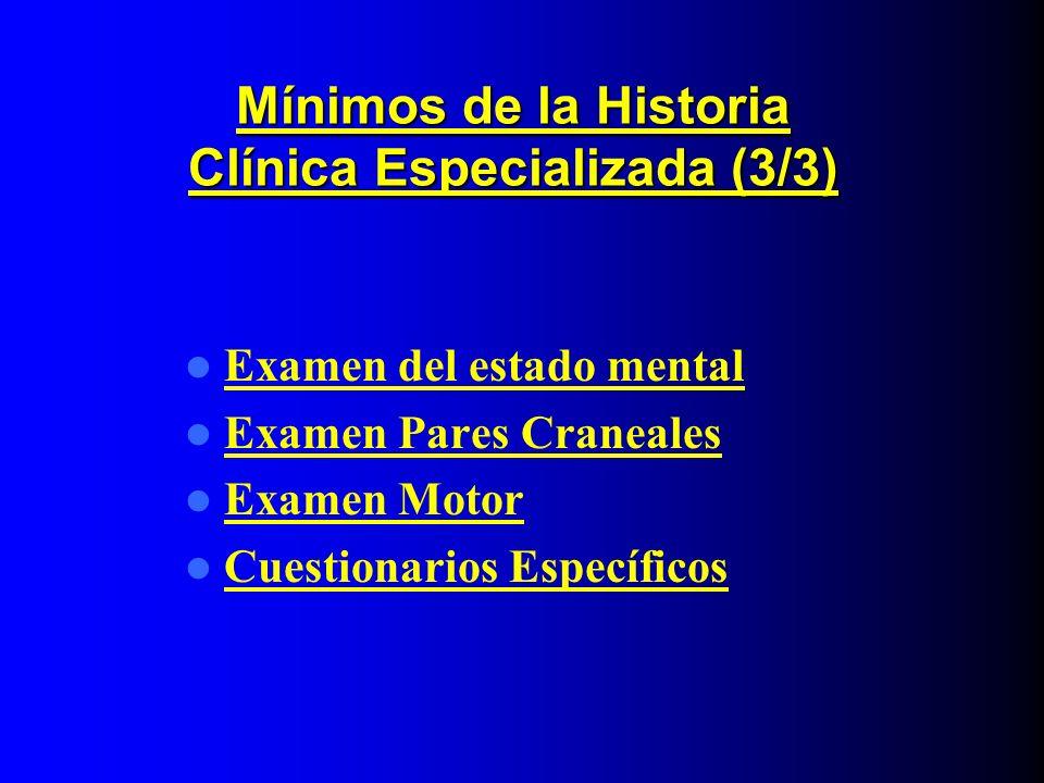 Mínimos de la Historia Clínica Especializada (3/3)