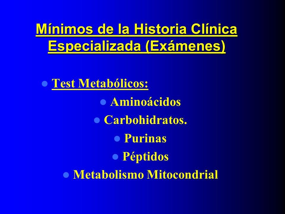 Mínimos de la Historia Clínica Especializada (Exámenes)