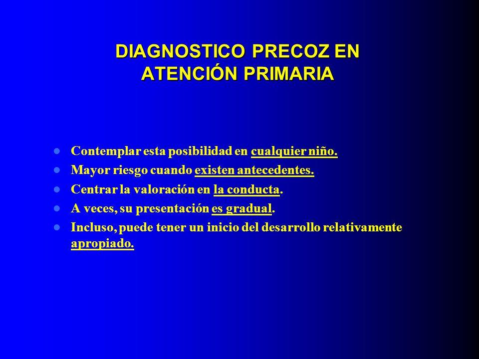 DIAGNOSTICO PRECOZ EN ATENCIÓN PRIMARIA