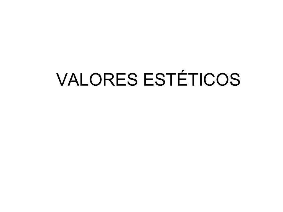 VALORES ESTÉTICOS