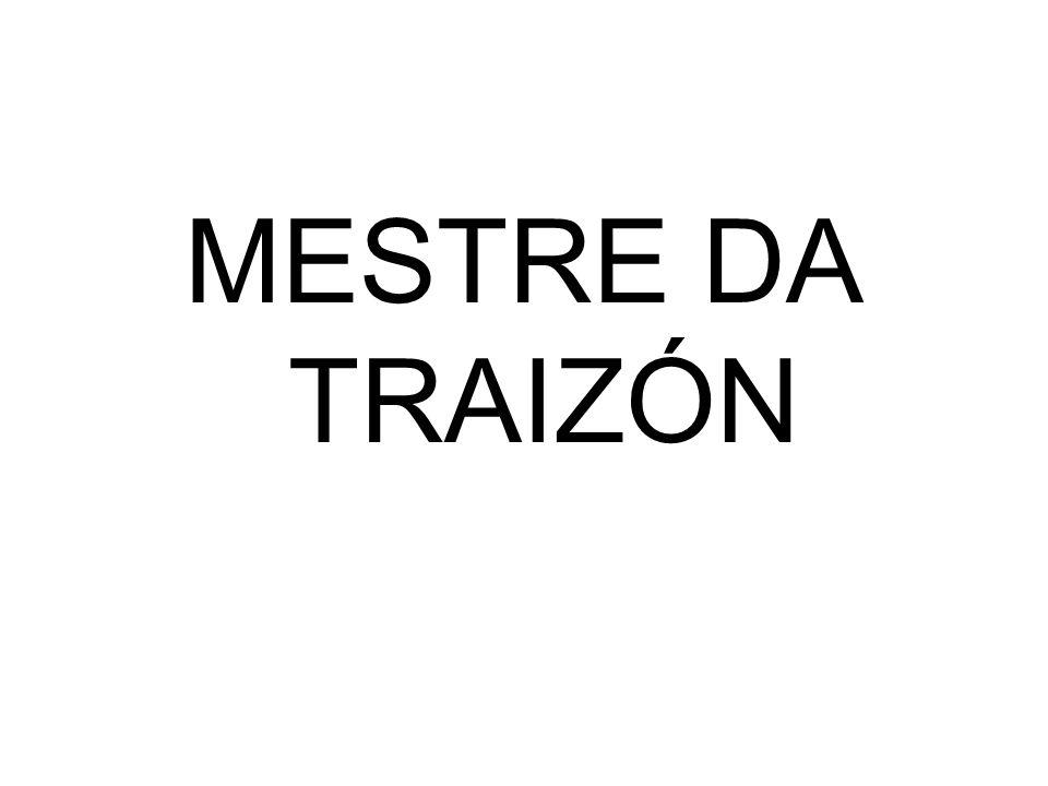 MESTRE DA TRAIZÓN