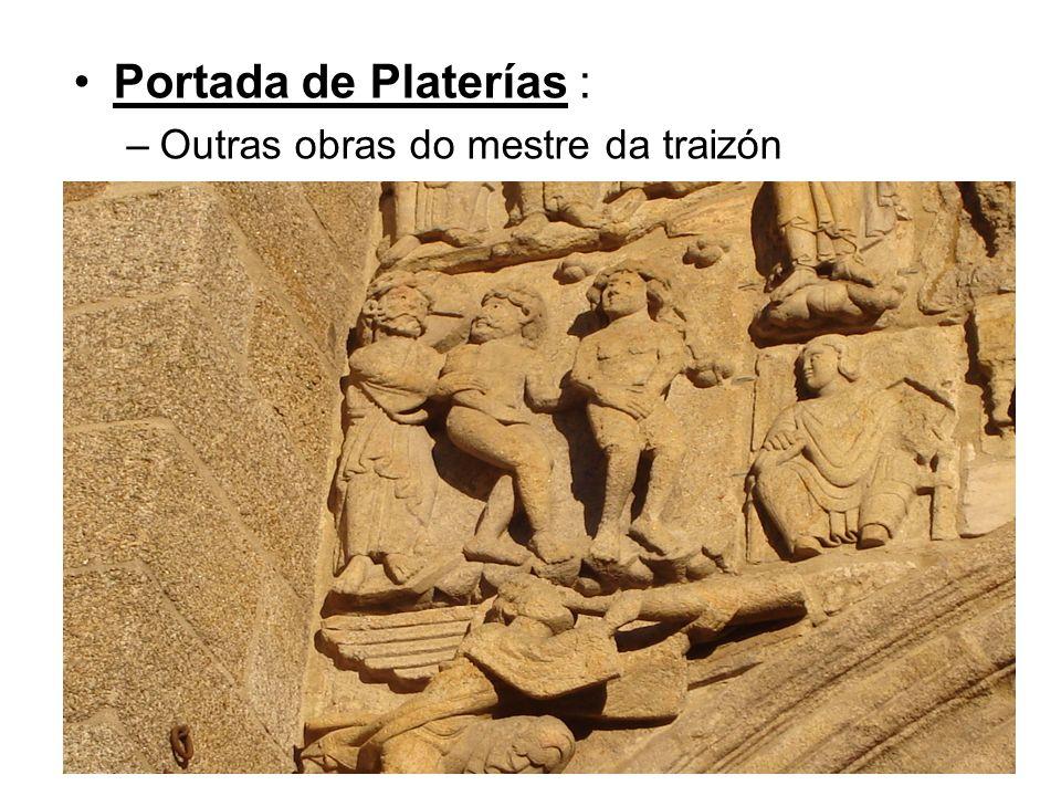 Portada de Platerías : Outras obras do mestre da traizón