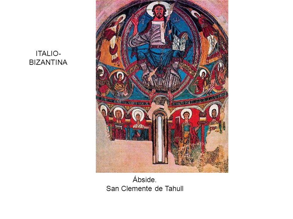 ITALIO-BIZANTINA Ábside. San Clemente de Tahull