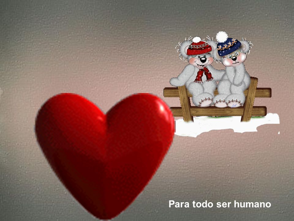 Para todo ser humano