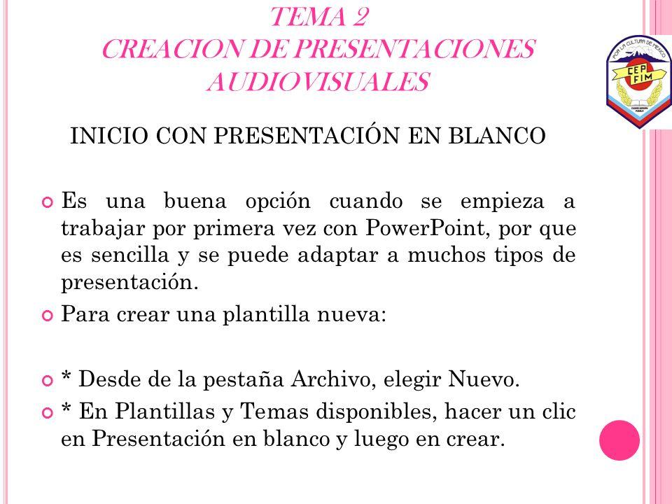 TEMA 2 CREACION DE PRESENTACIONES AUDIOVISUALES