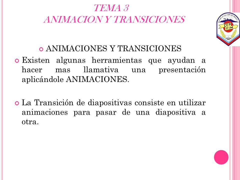 TEMA 3 ANIMACION Y TRANSICIONES