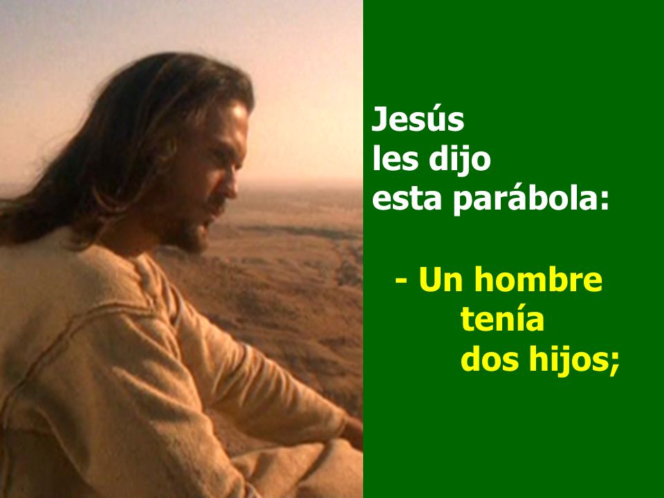 Jesús les dijo esta parábola: