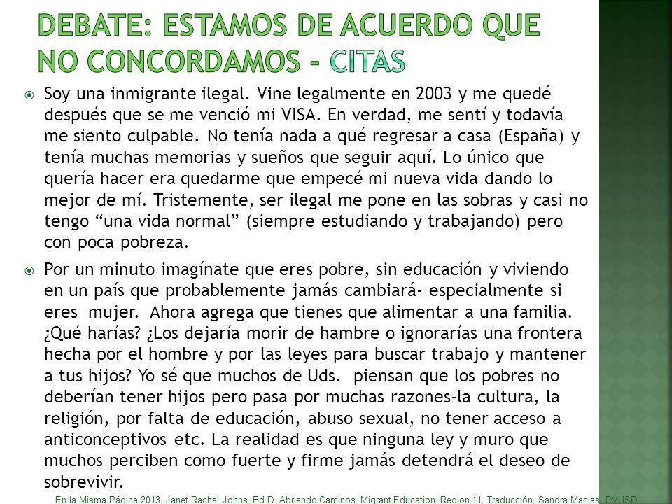 DEBATE: ESTAMOS DE ACUERDO QUE NO CONCORDAMOS - CITAS