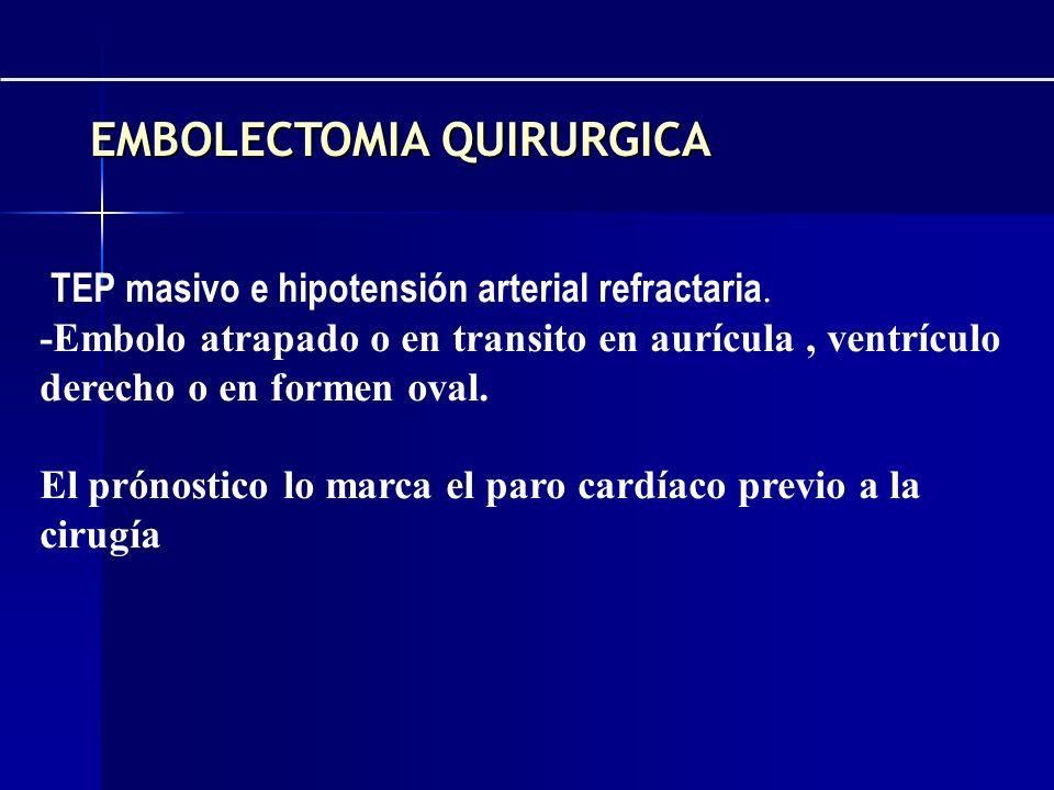 EMBOLECTOMIA QUIRURGICA