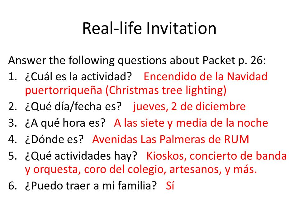 Real-life Invitation Answer the following questions about Packet p. 26: