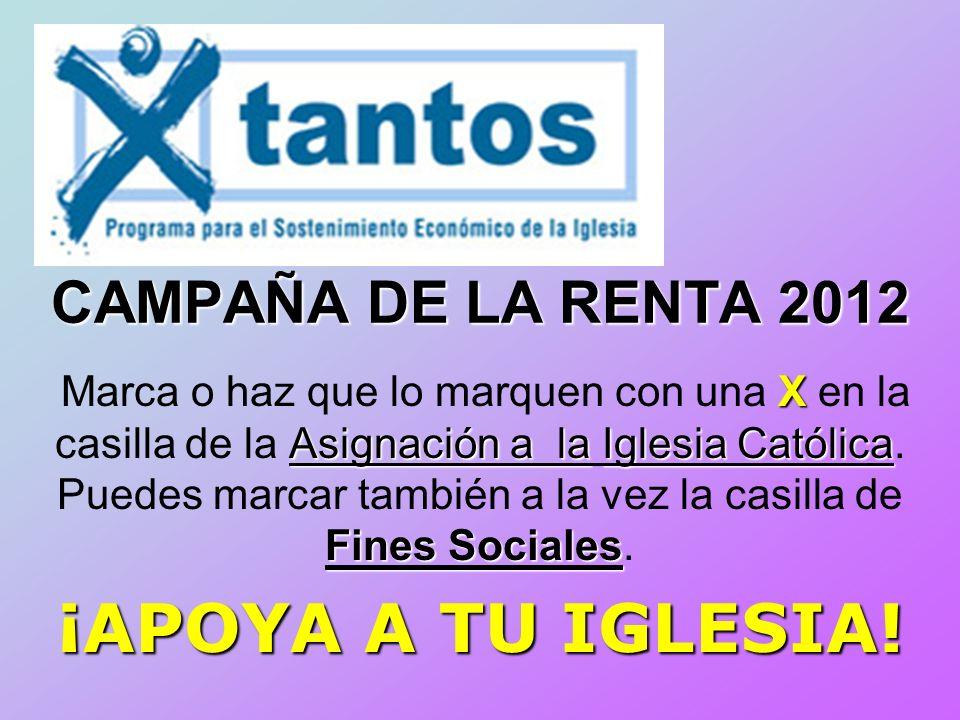 ¡APOYA A TU IGLESIA! CAMPAÑA DE LA RENTA 2012