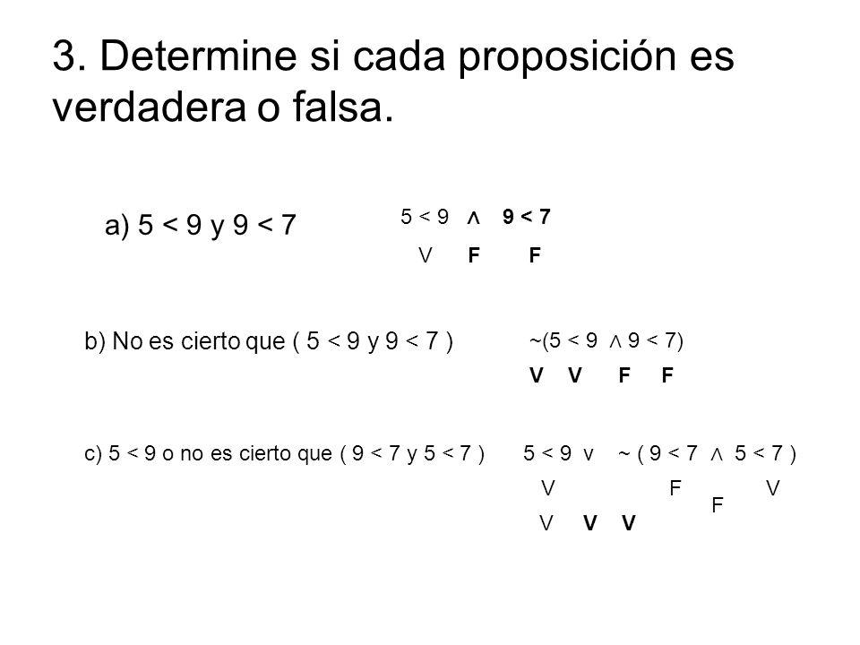 3. Determine si cada proposición es verdadera o falsa.