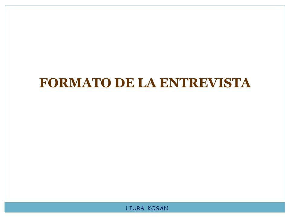 FORMATO DE LA ENTREVISTA
