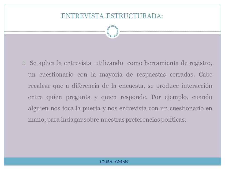 ENTREVISTA ESTRUCTURADA: