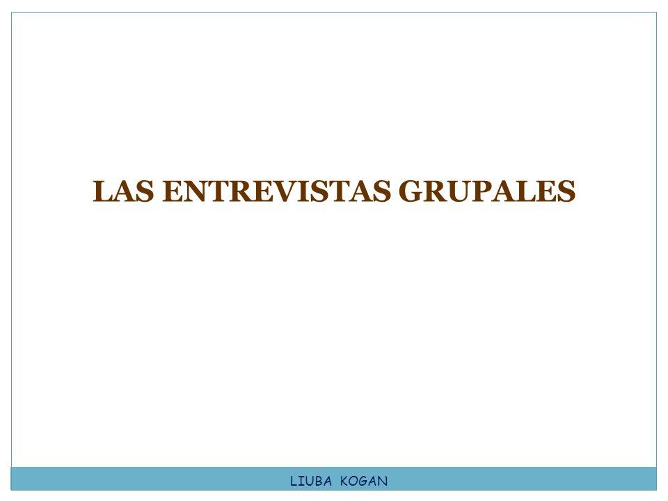 LAS ENTREVISTAS GRUPALES
