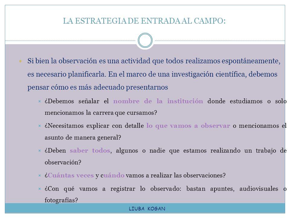 LA ESTRATEGIA DE ENTRADA AL CAMPO: