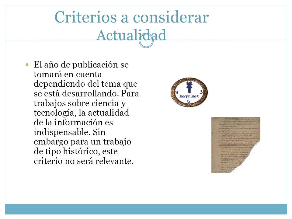 Criterios a considerar Actualidad