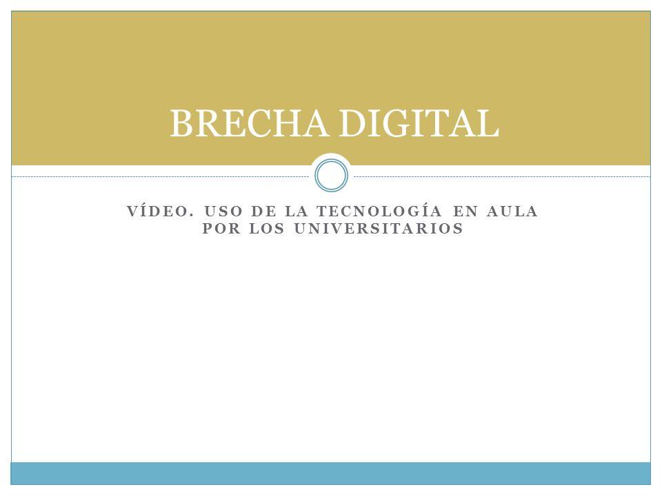 VÍDEO. Uso de la tecnología en aula por los universitarios