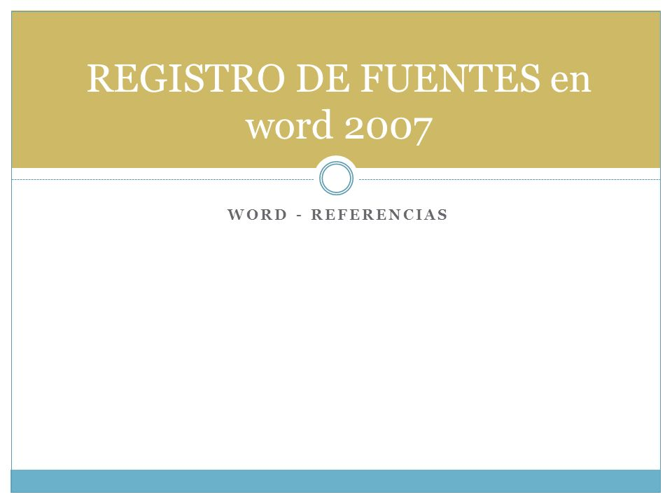 REGISTRO DE FUENTES en word 2007