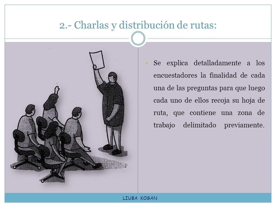 2.- Charlas y distribución de rutas: