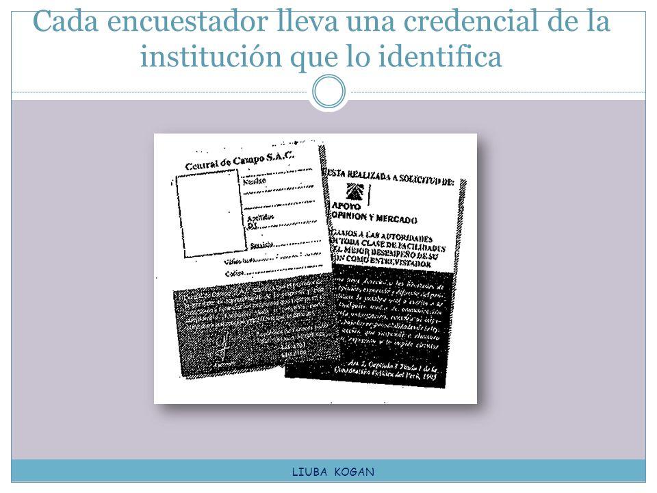 Cada encuestador lleva una credencial de la institución que lo identifica