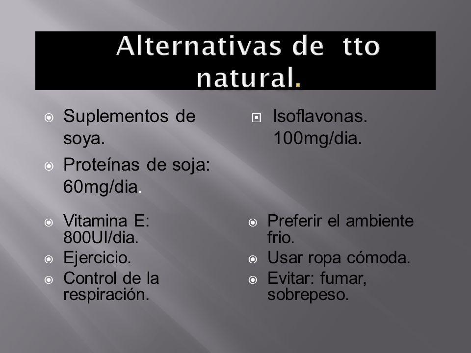 Alternativas de tto natural.