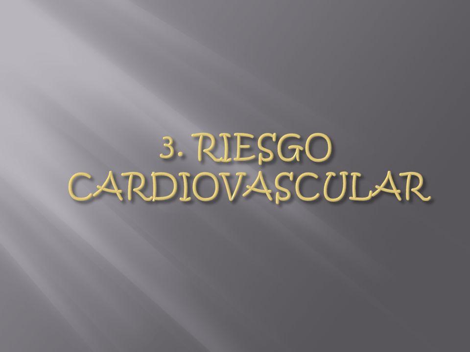 3. RIESGO CARDIOVASCULAR