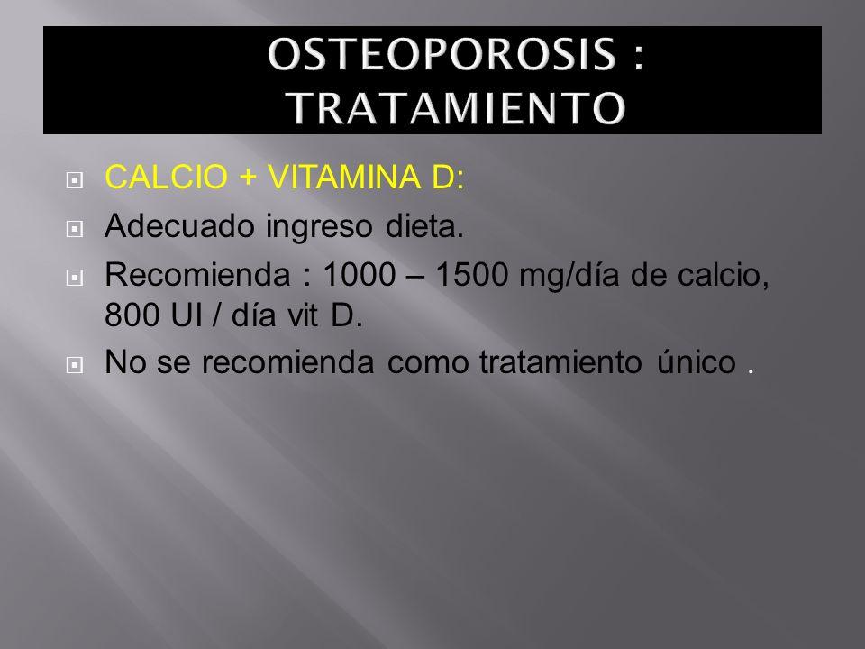 OSTEOPOROSIS : TRATAMIENTO
