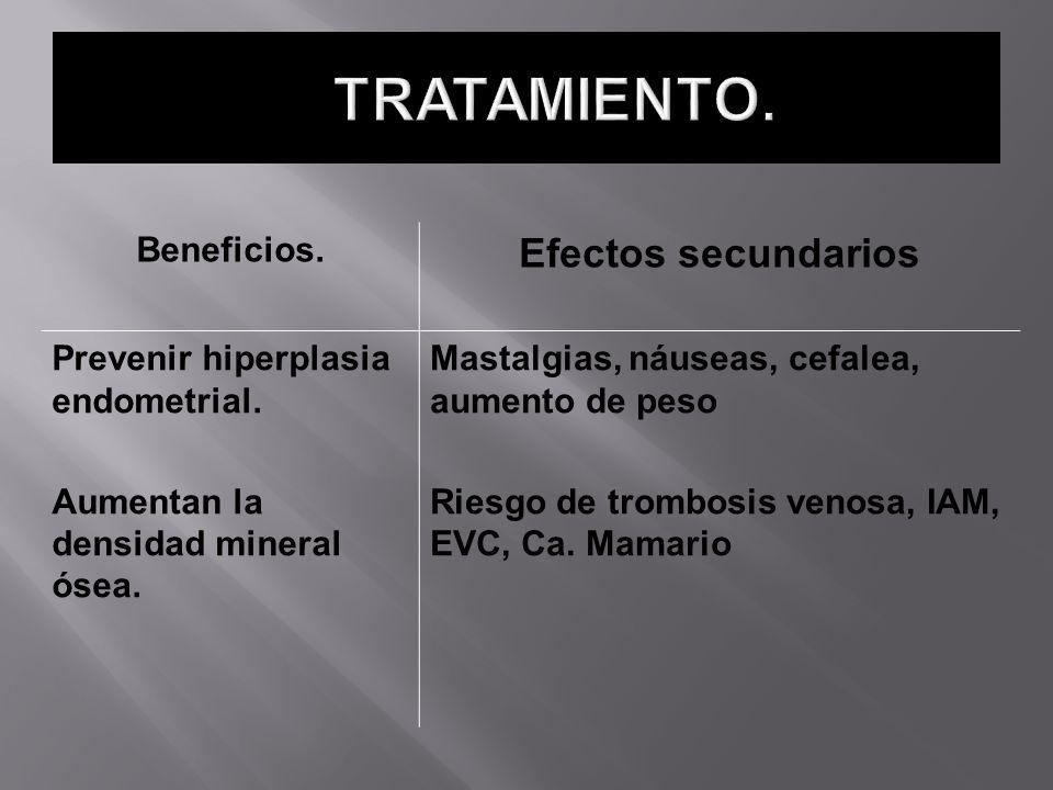 TRATAMIENTO. Efectos secundarios Beneficios.
