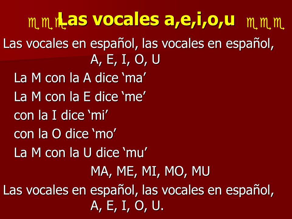Las vocales a,e,i,o,u  