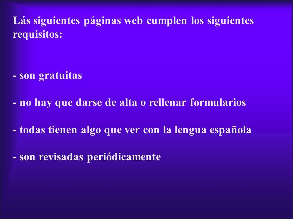 Lás siguientes páginas web cumplen los siguientes requisitos: