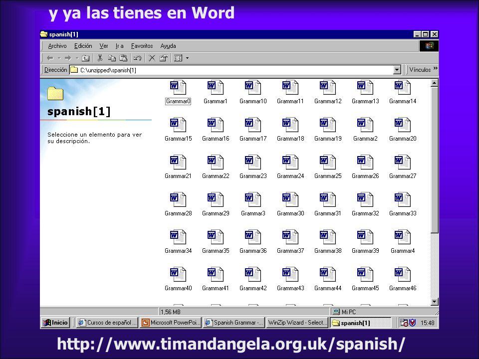y ya las tienes en Word http://www.timandangela.org.uk/spanish/
