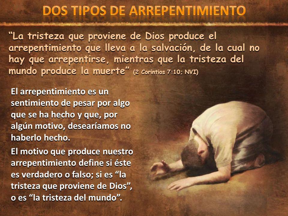 DOS TIPOS DE ARREPENTIMIENTO