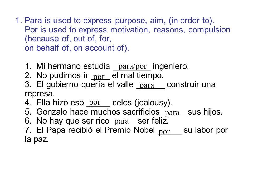 1. Para is used to express purpose, aim, (in order to)