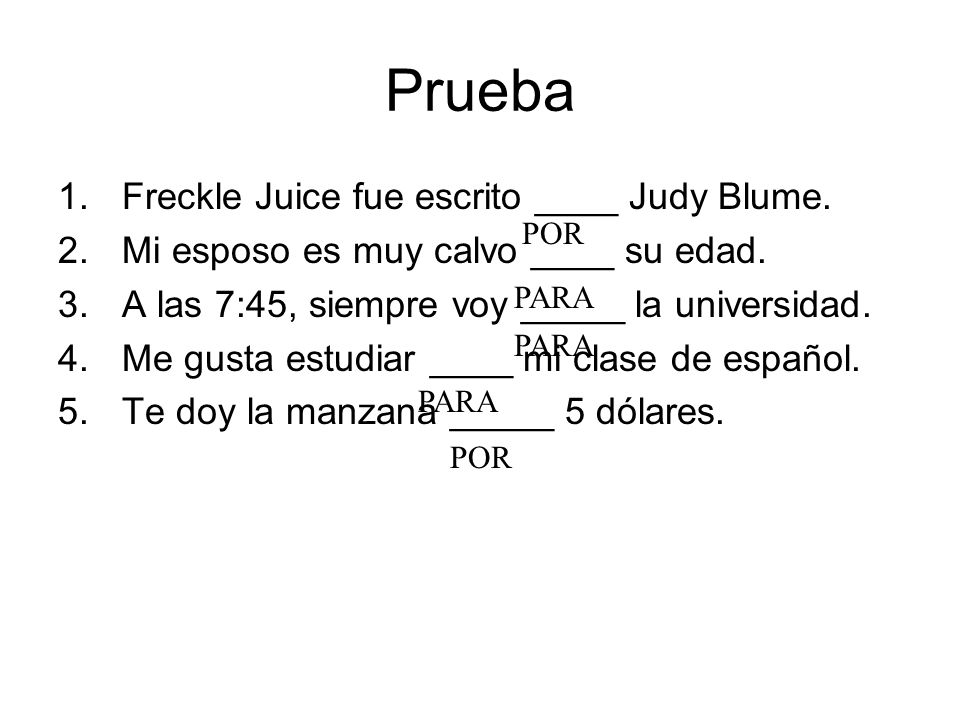 Prueba Freckle Juice fue escrito ____ Judy Blume.