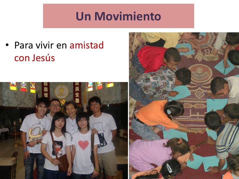 Un Movimiento Para vivir en amistad con Jesús