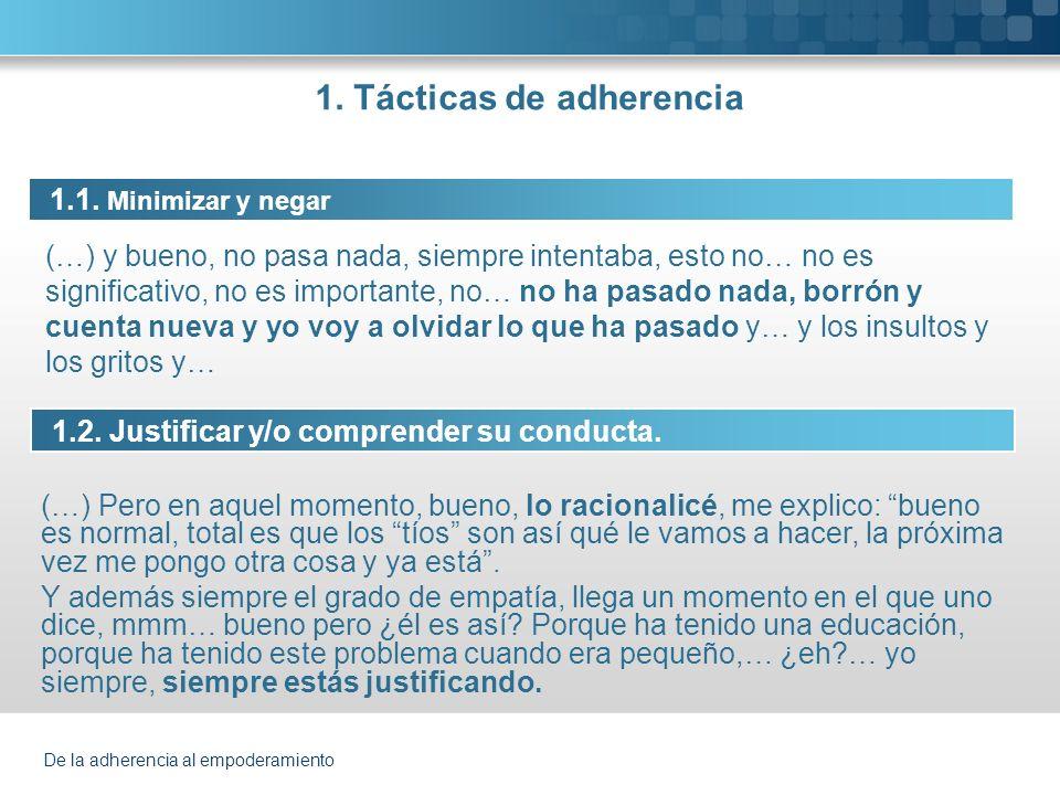 1. Tácticas de adherencia