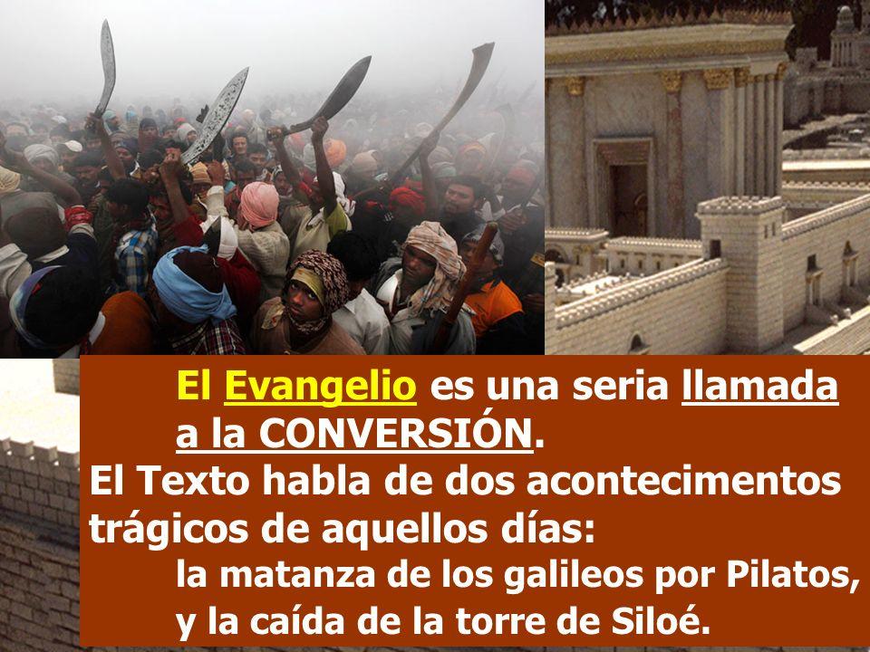 El Evangelio es una seria llamada a la CONVERSIÓN.