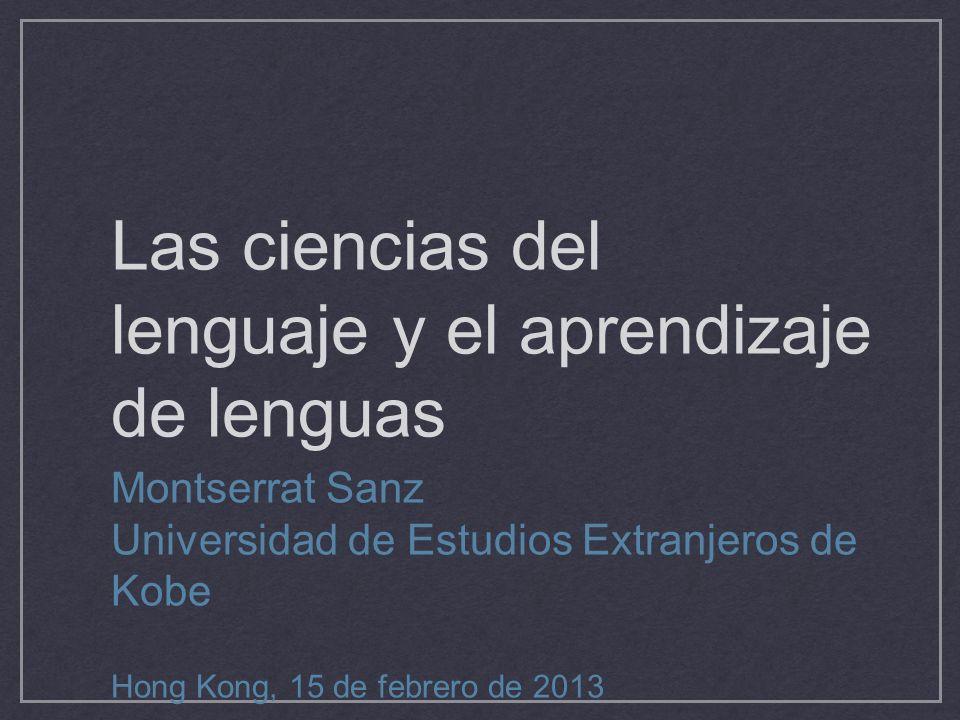 Las ciencias del lenguaje y el aprendizaje de lenguas