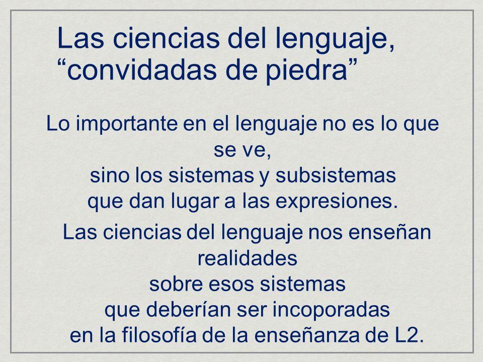 Las ciencias del lenguaje, convidadas de piedra