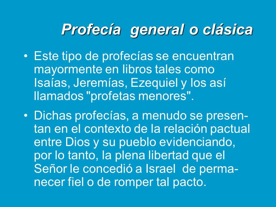 Profecía general o clásica