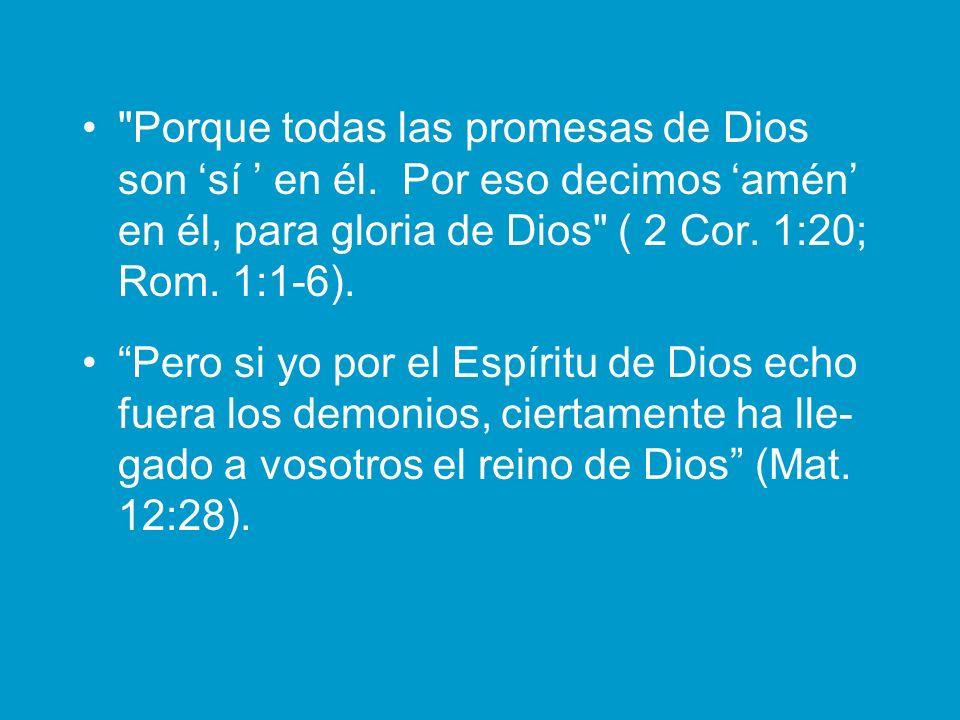 Porque todas las promesas de Dios son 'sí ' en él