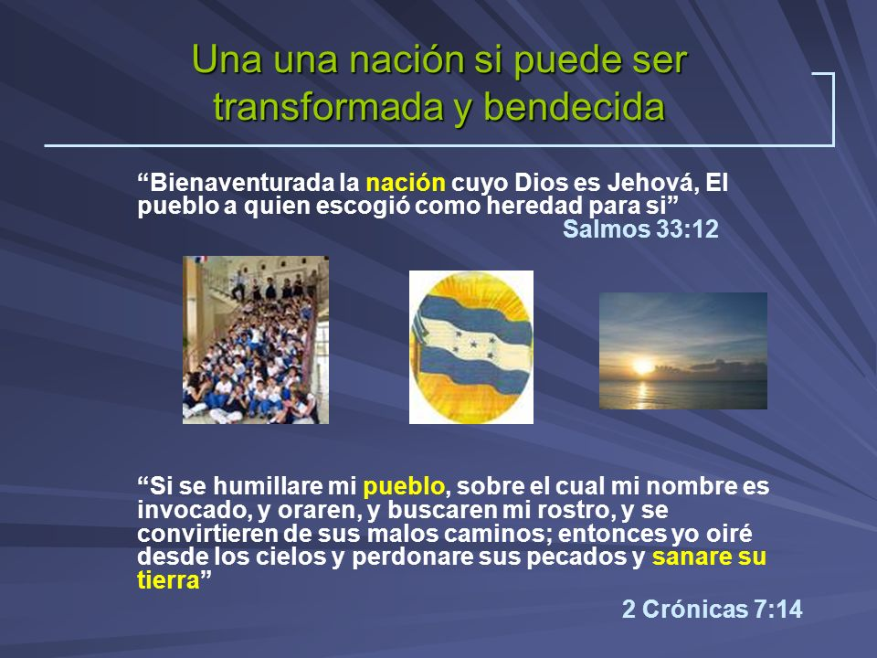 Una una nación si puede ser transformada y bendecida