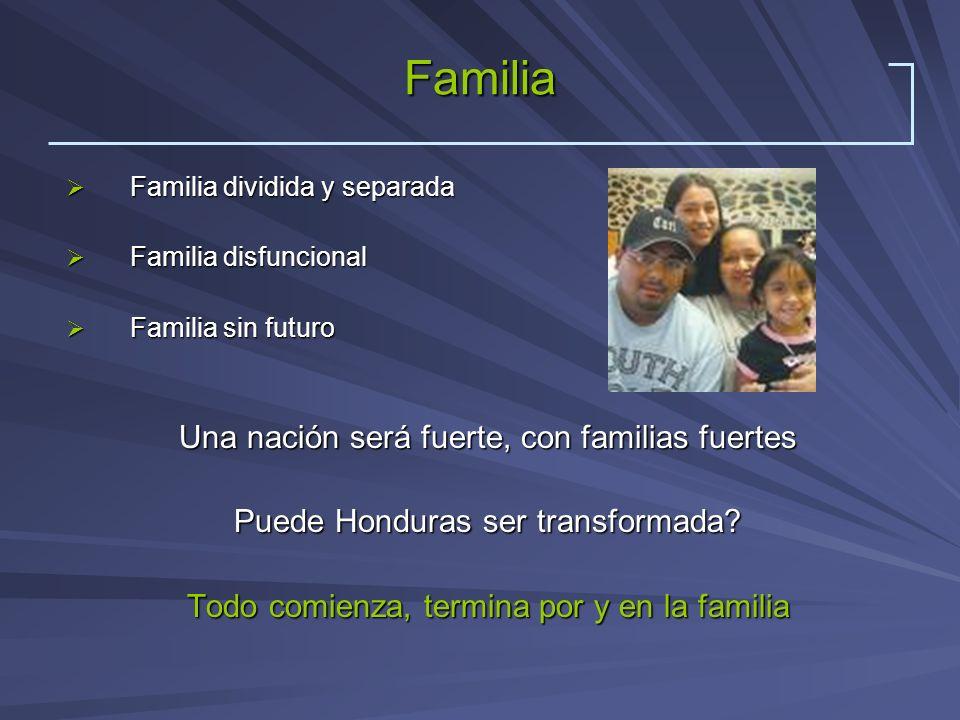Familia Una nación será fuerte, con familias fuertes