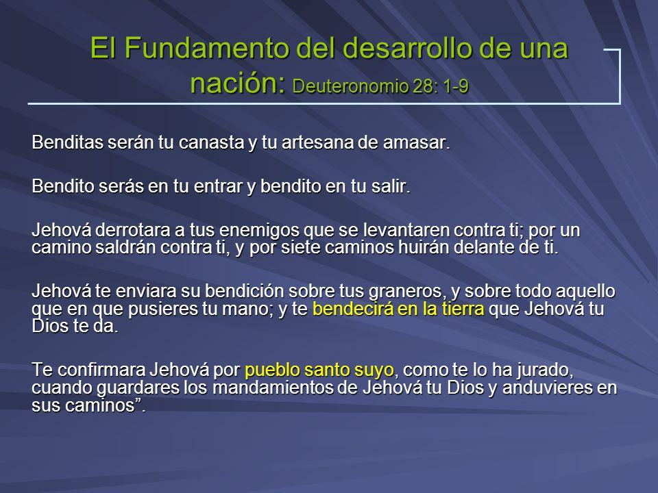 El Fundamento del desarrollo de una nación: Deuteronomio 28: 1-9