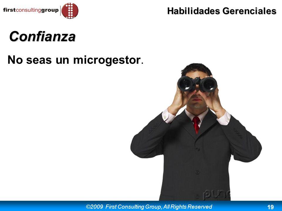 Confianza No seas un microgestor.