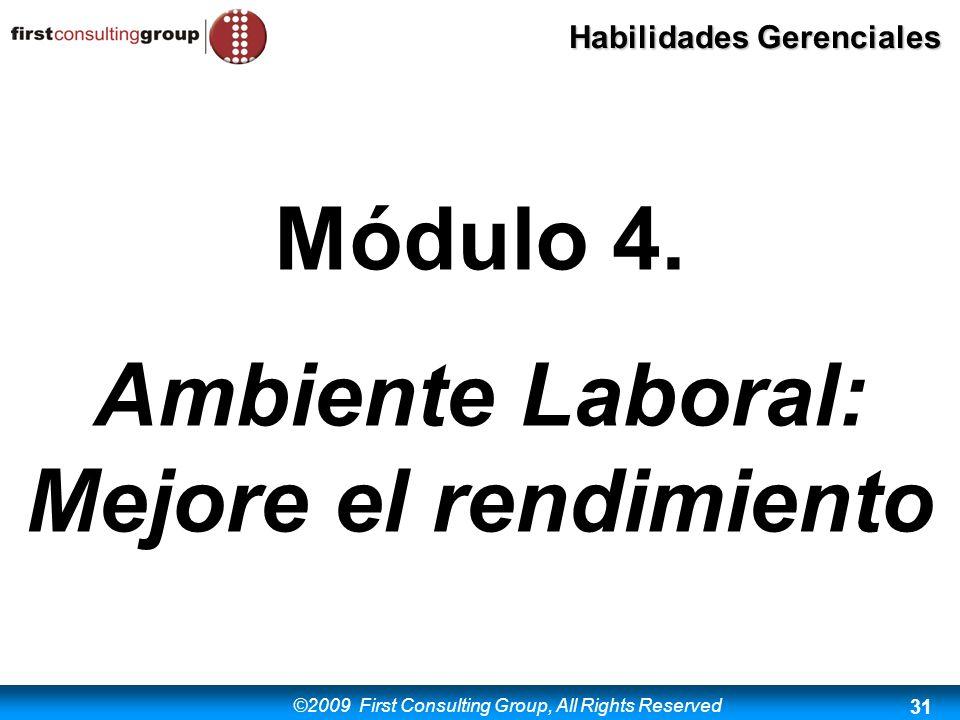 Módulo 4. Ambiente Laboral: Mejore el rendimiento