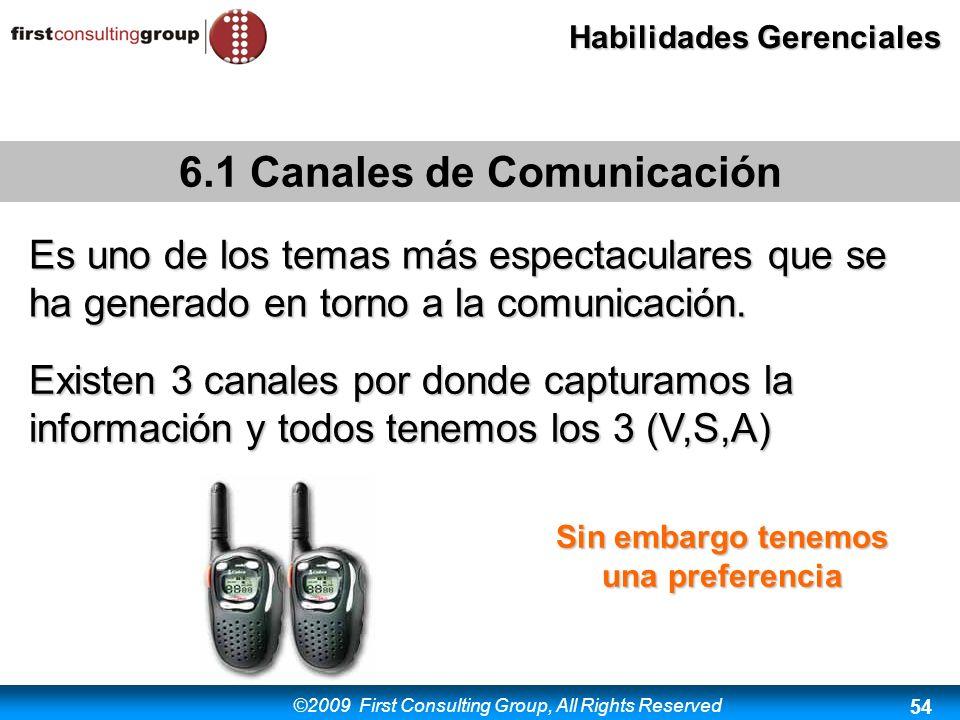 6.1 Canales de Comunicación Sin embargo tenemos una preferencia